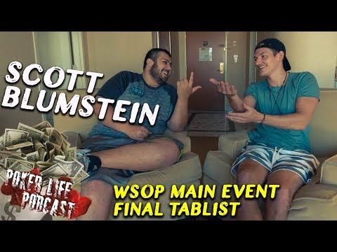 WSOP Main Event Chip Leader Scott Blumstein Joins Me!!