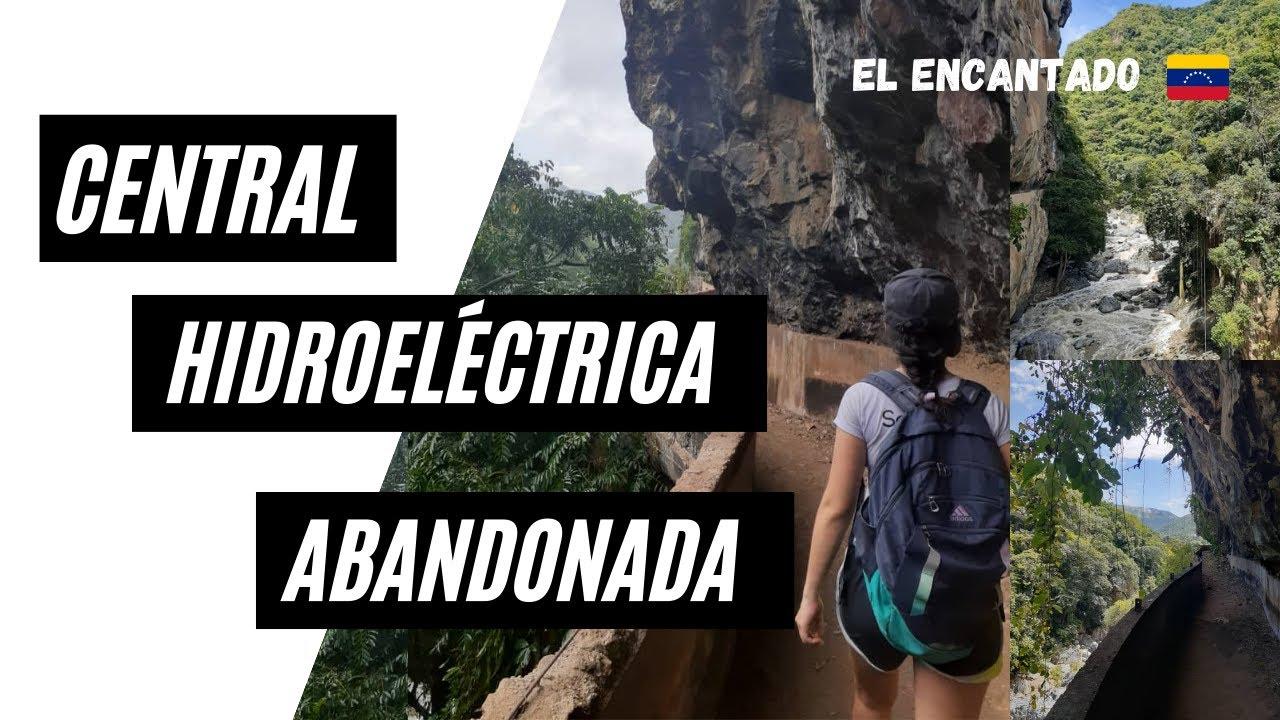 Download CÓMO LLEGAR A LA CENTRAL HIDROELÉCTRICA ABANDONADA 🇻🇪