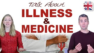 How to Talk About Illness and Medicine in English