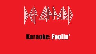 Karaoke: Def Leppard / Foolin