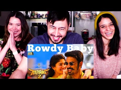 Rowdy Baby  Maari 2  Dhanush  Sai Pallavi  Music Video Reaction!