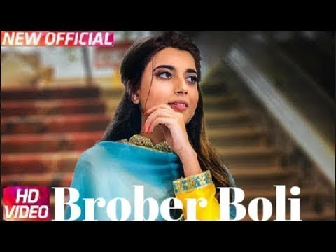 HAJE MAI NA BRABER BOLI. BROBER BOLI|| NIMRAT KHIARA |(FULL HD VIDEO) LATEST SONG 2018 January