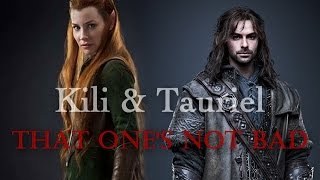 ϟ Kíli/Tauriel - That One Is Not Bad