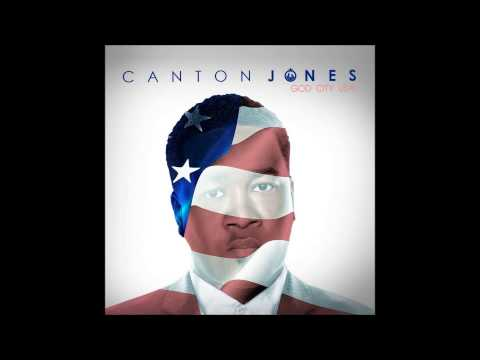 Canton Jones - God Looks Good On You