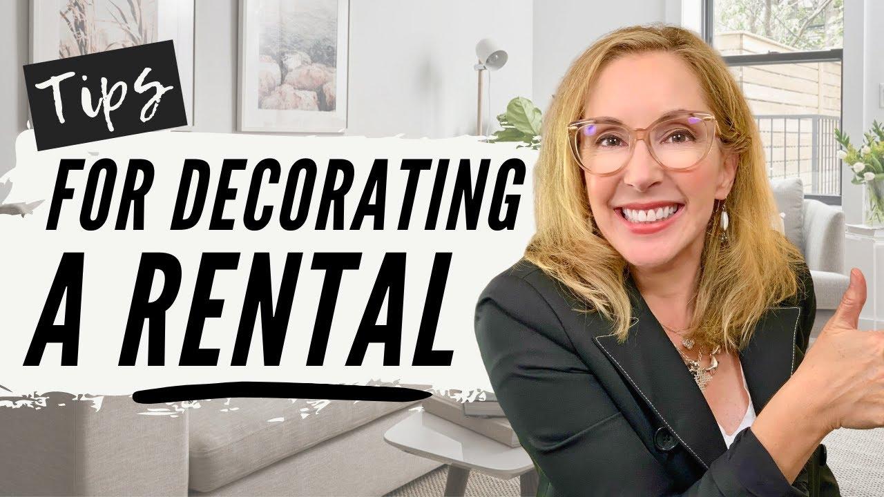 INTERIOR DESIGN: 9 TIPS FOR DECORATING A RENTAL