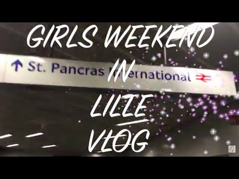 Girls Weekend in Lille, France | VLOG | BEAUTY PASSIONISTA