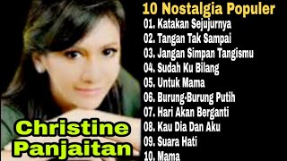 Christine Panjaitan Full Album | Katakan Sejujurnya | Sudah Kubilang | Lagu Pop Kenangan Nostalgia