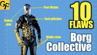 Ten Flaws of the Borg Collective