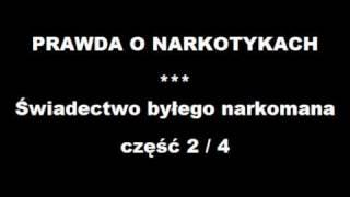 Świadectwo Byłego Narkomana  Część 2/4