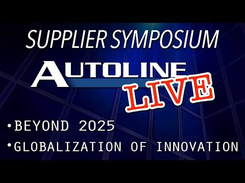 Beyond 2025/Globalization of Innovation - Autoline Supplier Symposium 2017 - Day Two