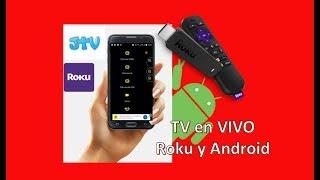 JTV / TV/ Android - Roku - Chrome cast - Smartv /