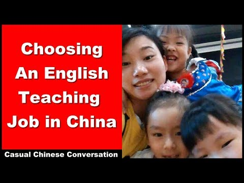 What To Consider When Choosing An English Teaching Job in China - Intermediate Chinese Conversation