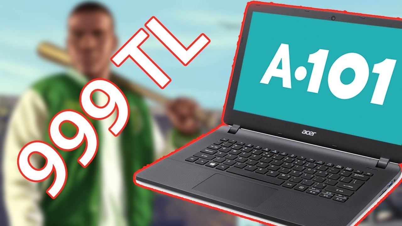 A101'de 999 TL'ye Satılan Bilgisayar Elimizde! ( GTA 5 Ağladı! )