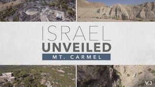 Israel Unveiled Volume 3: Mt. Carmel