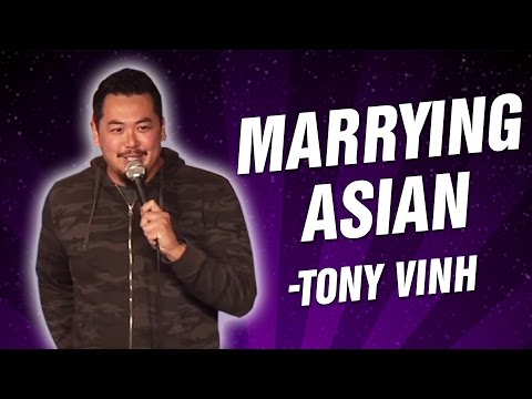 Tony Vinh: Marrying Asian (Stand Up Comedy)