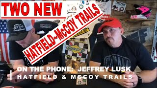 HATFIELD~McCOY TRAILS -  UPDATE TWO NEW TRAILS ADDED...