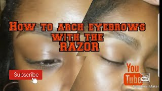 How to Arch Eyebrows with a razor