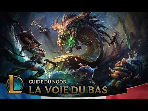 Guide du Noob | Épisode 7 : la voie du bas | League of Legends