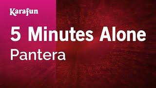 Karaoke 5 Minutes Alone - Pantera *