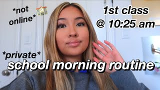 first class starts at 10:25 am SCHOOL MORNING ROUTINE