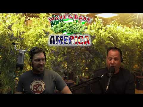 Dude Grows Show 489 Wake & Bake America