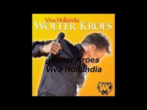Wolter Kroes - Viva Hollandia (Songtekstvideo)