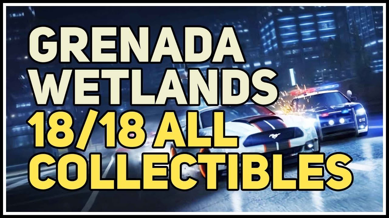 All Collectibles Grenada Wetlands Nfs Heat Youtube