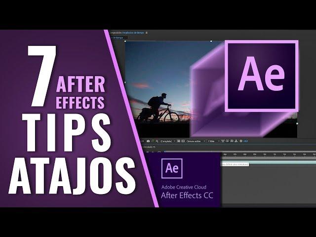 7 CONSEJOS + TIPS + ATAJOS en AFTER EFFECTS