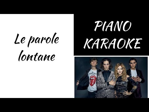 Le Parole Lontane - Maneskin - Piano KARAOKE