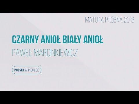 Matura Z Języka Polskiego Czarny Anioł Biały Anioł