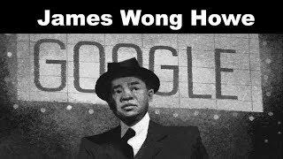Celebrating James Wong Howe | Google Doodle