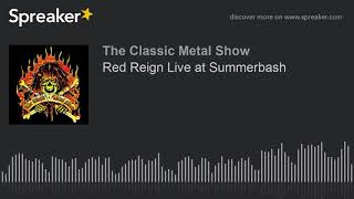 Red Reign Live at Summerbash