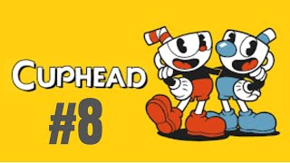 No sé como titular este video - Cuphead #8