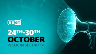 ESET reveals top cyberthreats in Q3 2020 – Week in security with Tony Anscombe
