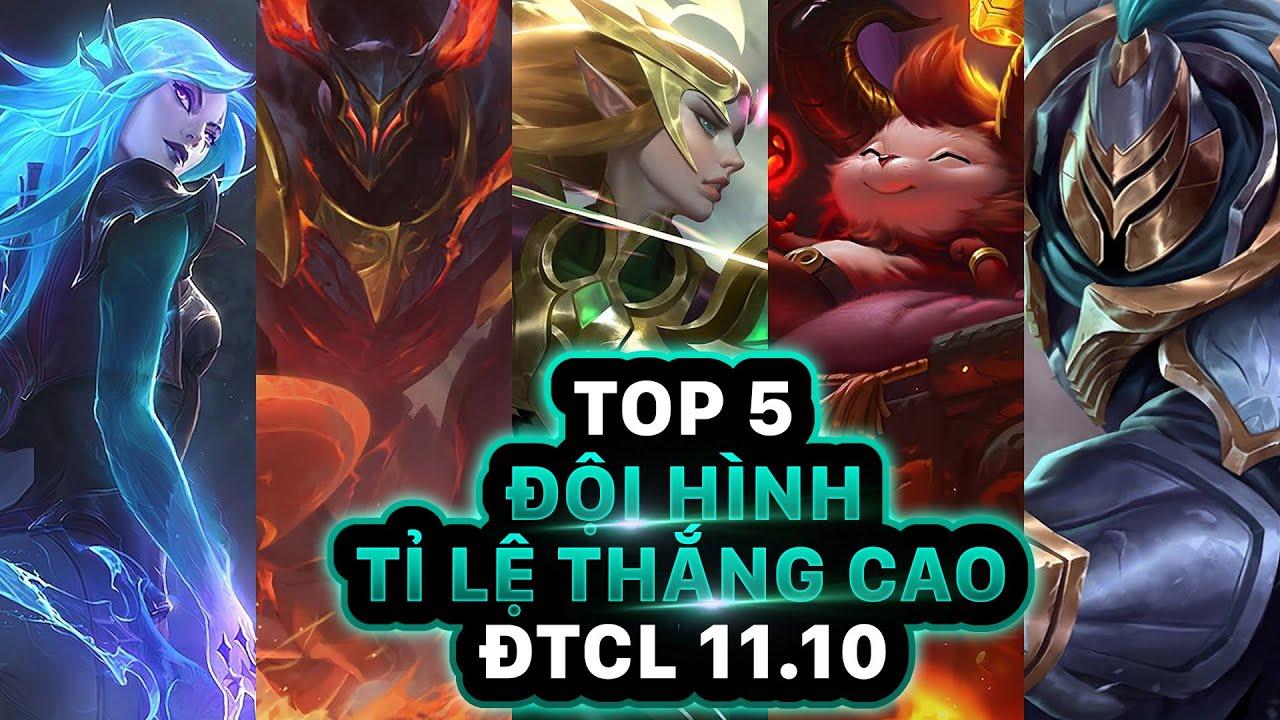 Photo of [META REPORT] TOP 5 ĐỘI HÌNH CÓ TỈ LỆ THẮNG CAO NHẤT GIỮA PHIÊN BẢN 11.10 ĐTCL   TFT 5.0 (News)