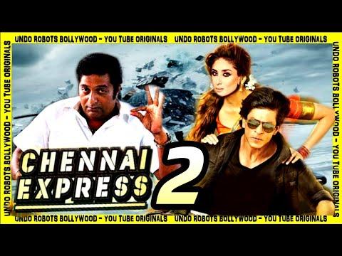 Chennai Express 2 | Shahrukh Khan | Kareena Kapoor | Prakash Raj | Fan Made