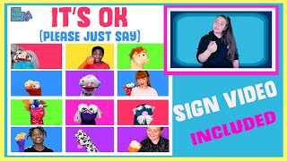 IT'S OK (Please Just Say) - Kids' mental health song with sign language