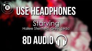 Hailee Steinfeld, Grey, Zedd - Starving (8D AUDIO)