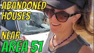 Abandoned Houses Near Area 51: What Happened to The People?