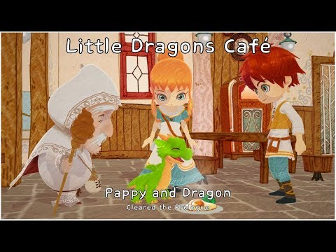 "Little Dragons Café ""Pappy and Dragon (Cleared the Prologue)"" thumbnail"