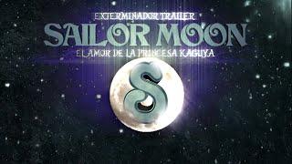 SAILOR MOON S EL AMOR DE LA PRINCESA KAGUYA TRAILER-(EJEEXTERMINADOR)