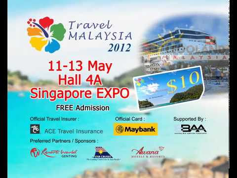 Travel Malaysia 2012 at Singapore Expo Hall 4A (English)
