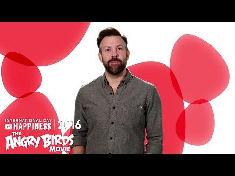 The Angry Birds Movie - Jason Sudeikis' International Day of Happiness PSA
