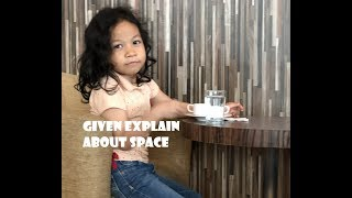 SIX YEARS OLD GIRL EXPLAIN ABOUT SPACE   KIDS SCIENCE
