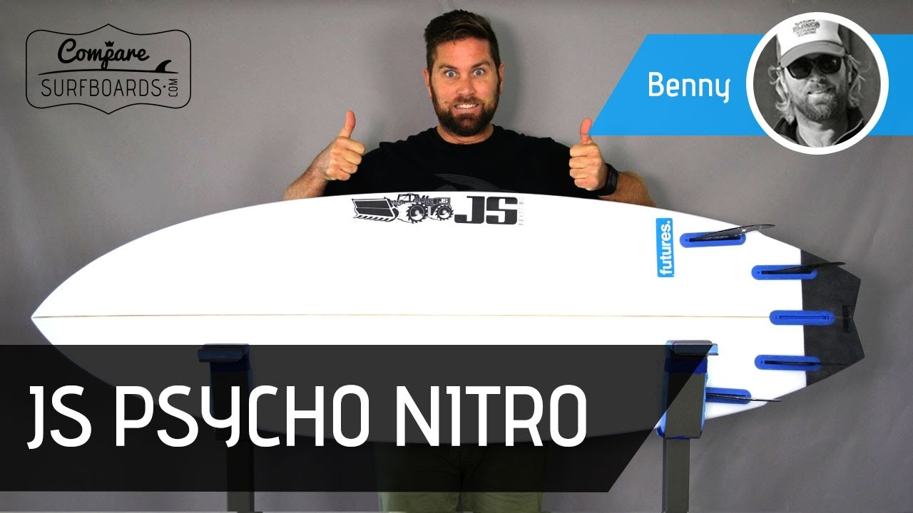 Js Psycho Nitro Review + Finding The Right Board For Your Surfing Style  Pare Surfboards