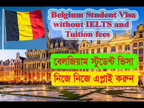 Belgium Student Visa without IELTS and Tuition fees - বেলজিয়