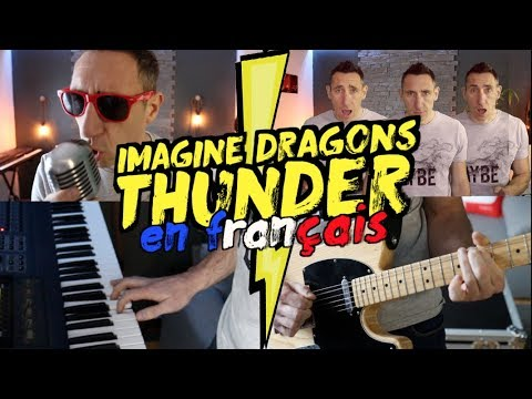 Imagine Dragons - Thunder (traduction en francais) COVER