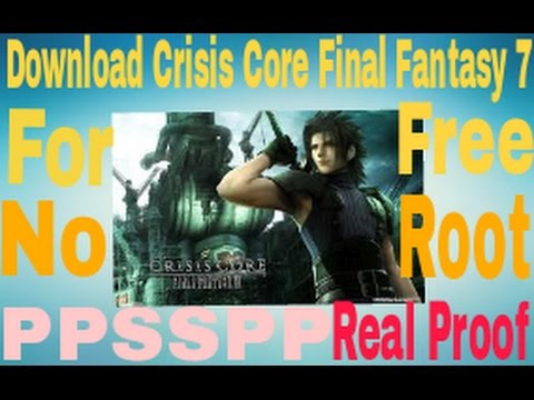 How to download crisis core final fantasy 7 for free in android.