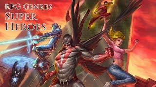 Tabletop Super Hero Role-Playing Games Pros and Cons of RPG Genres