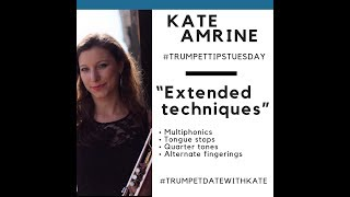 Trumpet Tip Tuesday: Extended Techniques